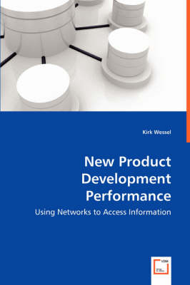 New Product Development Performance by Kirk Wessel