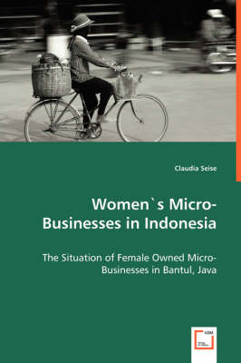 Womens Micro Businesses in Indonesia by Claudia Seise