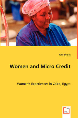Women and Micro Credit by Julie (Calgary University, Canada) Drolet