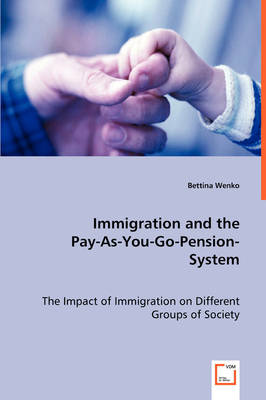 Immigration and the Pay-As-You-Go-Pension-System by Bettina Wenko