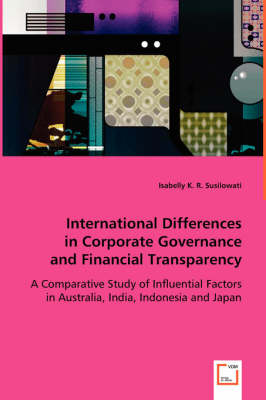 International Differences in Corporate Governance and Financial Transparency by Isabelly K R Susilowati