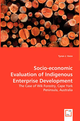 Socio-Economic Evaluation of Indigenous Enterprise Development by Tyron Venn