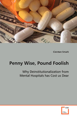 Penny Wise, Pound Foolish by Ciorstan Smark