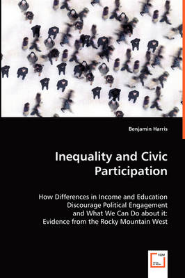 Inequality and Civic Participation by Benjamin Harris