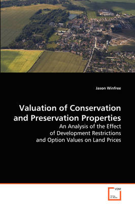 Valuation of Conservation and Preservation Properties by Jason Winfree