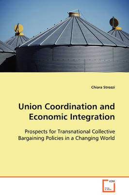 Union Coordination and Economic Integration by Chiara Strozzi