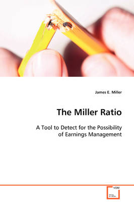 The Miller Ratio by James E Miller