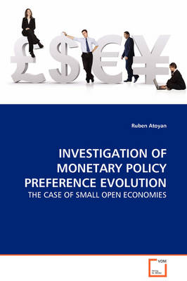 Investigation of Monetary Policy Preference Evolution - The Case of Small Open Economies by Firma