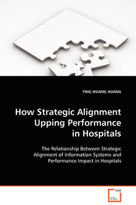 How Strategic Alignment Upping Performance by Ying Hsiang Huang