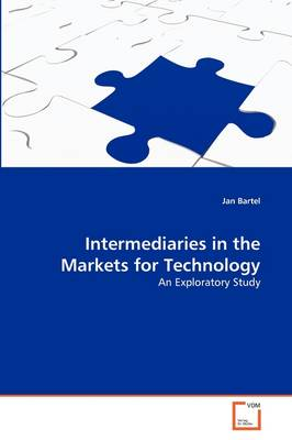 Intermediaries in the Markets for Technology by Jan Bartel