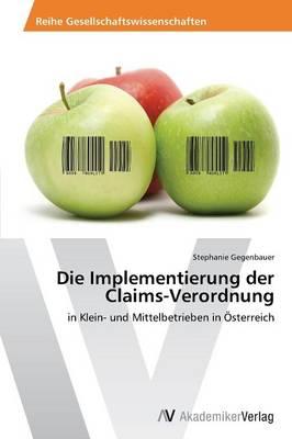 Die Implementierung Der Claims-Verordnung by Gegenbauer Stephanie