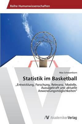Statistik Im Basketball by Schwamborn Max