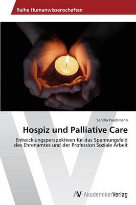 Hospiz Und Palliative Care by Puschmann Sandra
