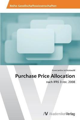 Purchase Price Allocation by Lichtenwald Konstantin