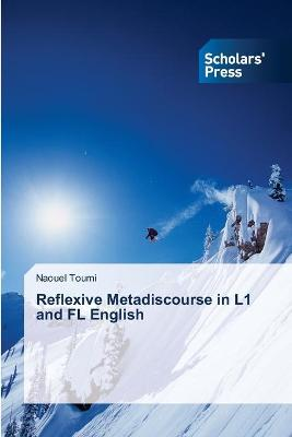 Reflexive Metadiscourse in L1 and FL English by Toumi Naouel