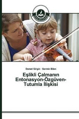 E Likli Calman N Entonasyon-Ozguven-Tutumla Li Kisi by Girgin Demet, Bilen Sermin