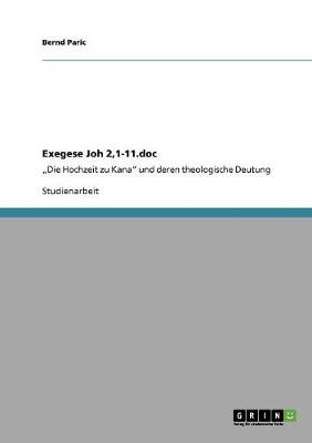 Exegese Joh 2,1-11 by Bernd Paric