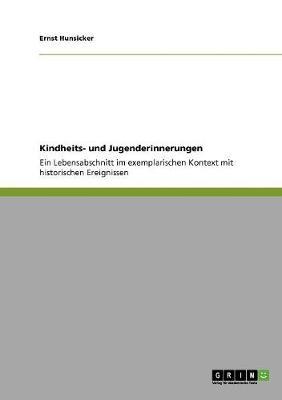 Kindheits- Und Jugenderinnerungen by Ernst Hunsicker