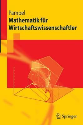 Mathematik Fur Wirtschaftswissenschaftler by Thorsten Pampel