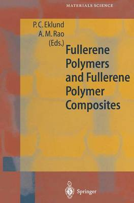 Fullerene Polymers and Fullerene Polymer Composites by Peter C. Eklund