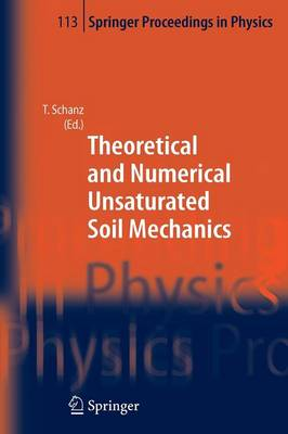 Theoretical and Numerical Unsaturated Soil Mechanics by Tom Schanz