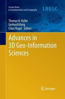 Advances in 3D Geo-Information Sciences by Thomas H. Kolbe