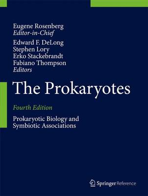 The Prokaryotes Prokaryotic Biology and Symbiotic Associations by Eugene Rosenberg