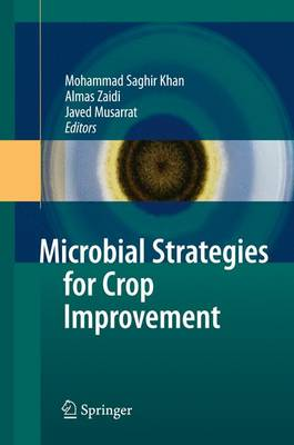 Microbial Strategies for Crop Improvement by Mohammad Saghir Khan