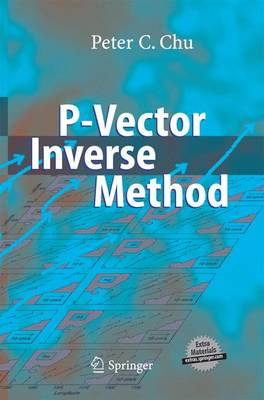 P-Vector Inverse Method by Peter C. Chu