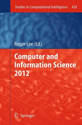 Computer and Information Science 2012 by Roger Y. Lee