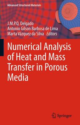 Numerical Analysis of Heat and Mass Transfer in Porous Media by J. M. P. Q. Delgado