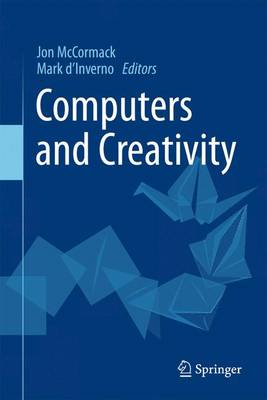 Computers and Creativity by Jon McCormack