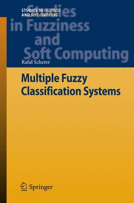 Multiple Fuzzy Classification Systems by Rafal Scherer