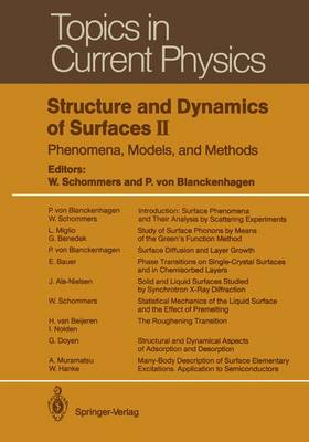 Structure and Dynamics of Surfaces II Phenomena, Models, and Methods by Wolfram Schommers