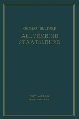 Allgemeine Staatslehre Manuldruck by Georg Jellinek, Walter Jellinek