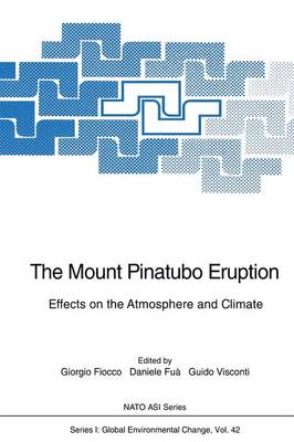 The Mount Pinatubo Eruption Effects on the Atmosphere and Climate by G. Fiocco
