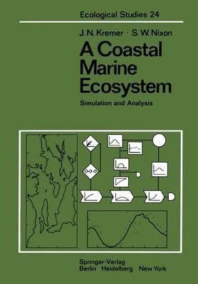 A Coastal Marine Ecosystem Simulation and Analysis by J. N. Kremer, S. W. Nixon