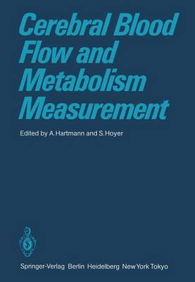Cerebral Blood Flow and Metabolism Measurement by A. Hartmann