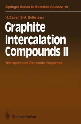 Graphite Intercalation Compounds II Transport and Electronic Properties by Hartmut Zabel