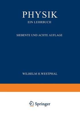 Physik Ein Lehrbuch by Wilhelm H Westphal