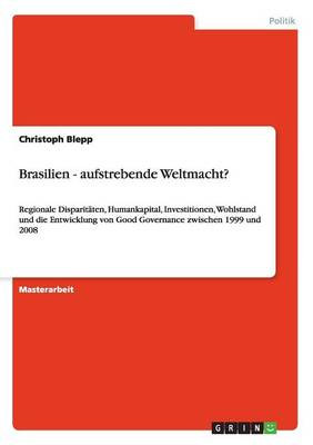 Brasilien - Aufstrebende Weltmacht? by Christoph Blepp