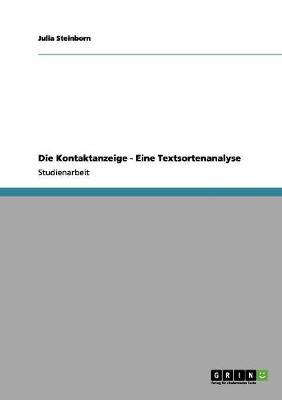 Die Kontaktanzeige - Eine Textsortenanalyse by Julia Steinborn