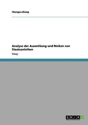 Analyse Der Auswirkung Und Risiken Von Staatsanleihen by Chengyu Zhang
