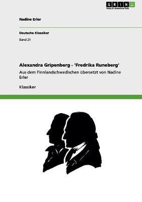 Alexandra Gripenberg - 'Fredrika Runeberg' by Nadine Erler