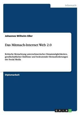 Das Mitmach-Internet Web 2.0 by Johannes Wilhelm Eer