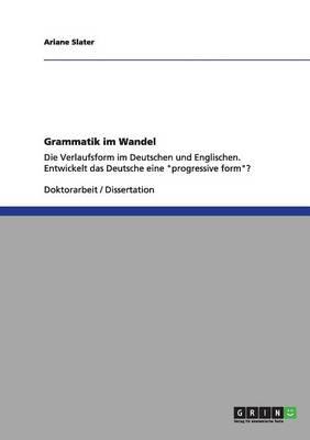 Grammatik Im Wandel by Ariane, Dr Slater