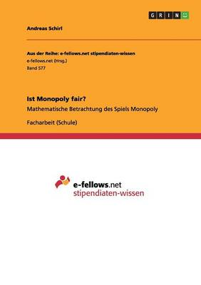 Ist Monopoly Fair? by Andreas Schirl