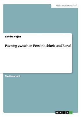 Passung Zwischen Personlichkeit Und Beruf by Sandra Vajen