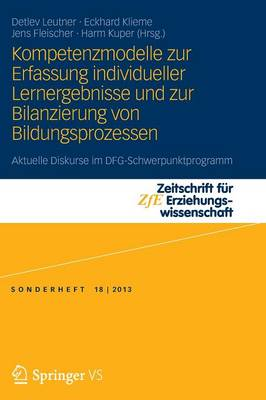 Kompetenzmodelle Zur Erfassung Individueller Lernergebnisse Und Zur Bilanzierung Von Bildungsprozessen Aktuelle Diskurse Im Dfg-Schwerpunktprogramm by Detlev Leutner