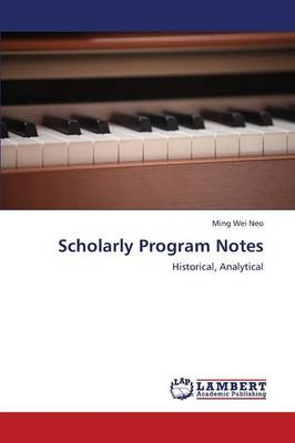 Scholarly Program Notes by Neo Ming Wei
